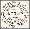 Osborn & Co., Lancaster PA, warranted quadruple plate