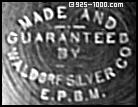 Made and Guaranteed by Waldorf Silver Co., EPBM